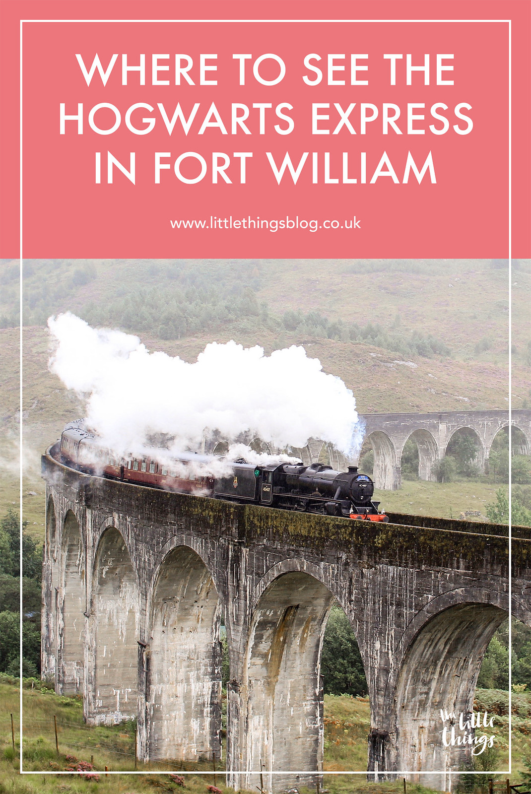 The Jacobite Steam Train Hogwarts Express Fort William Scotland travel blogger UK