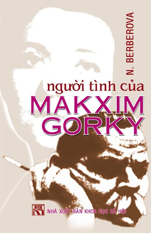 Người Tình Của Makxim Gorky - Nina Berberova