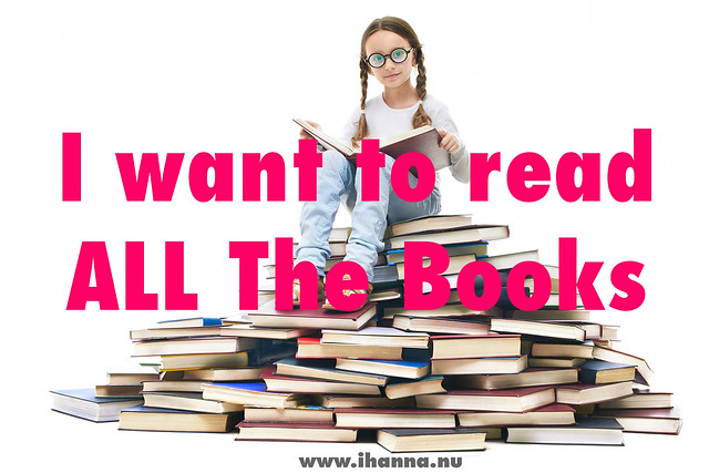 Book reviews and recommendations by iHanna who says: I want to read ALL the books!
