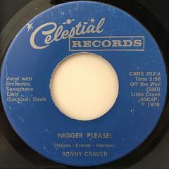 SONNY CRAVER:NIGGER PLEASE!(LABEL SIDE-A)