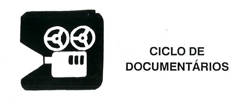 Ciclo de Documentários
