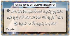 Browse Child Quran Topic on http://Quranindex.info/search/child  #Quran #Islam [10:90]