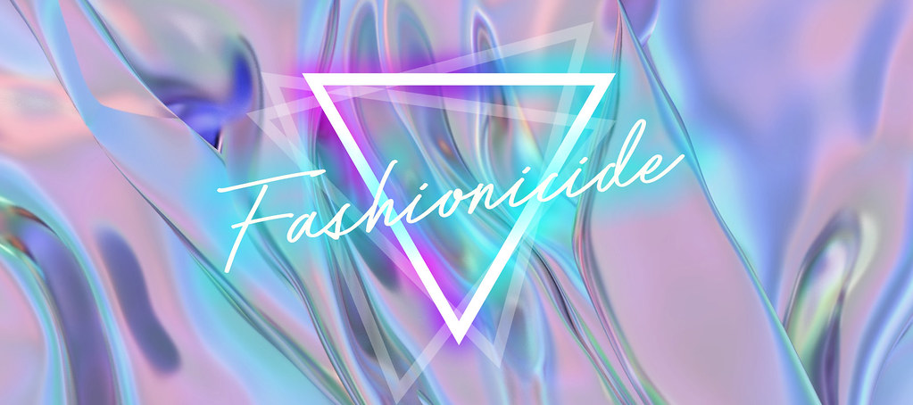 Fashionicide // Fashion, with a difference