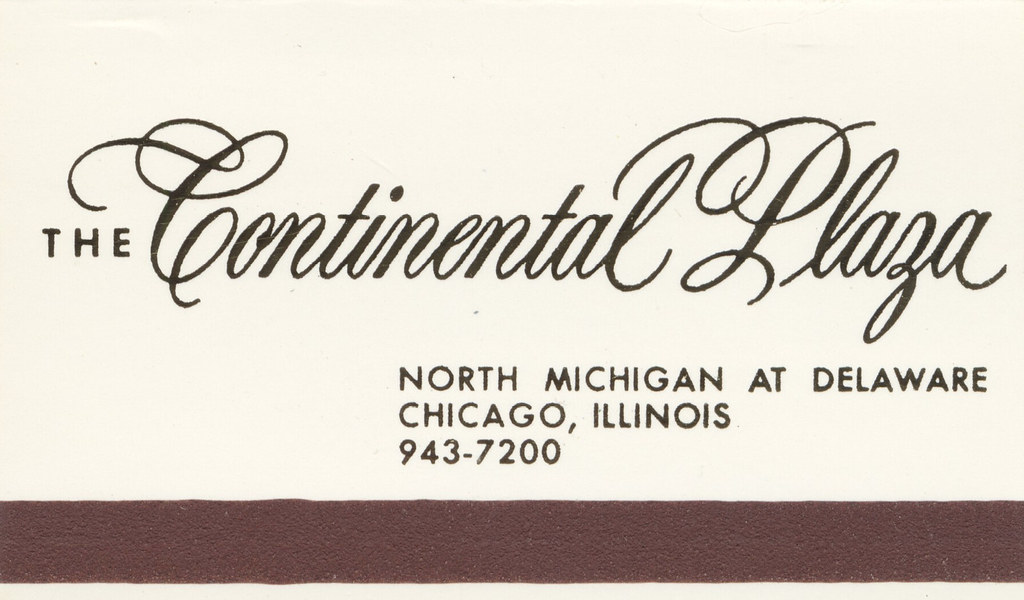 The Continental Plaza - Chicago, Illinois
