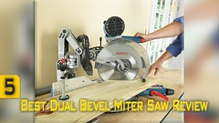 5 Best Dual Bevel Miter Saw Review   Best Dual Bevel Sliding Compound Miter Saw for Woodworking