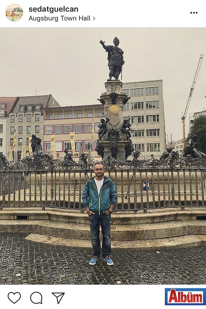 Sedat Gülcan, Almanya seyahatinden bu fotoğrafı paylaştı.
