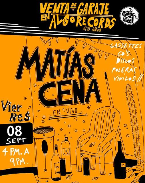 Algorecords te invita a su próxima venta de garaje con la música en vivo de Matías Cena