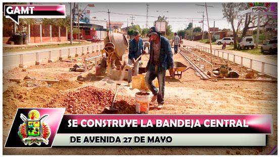 se-construye-la-bandeja-central-de-av-27-de-mayo
