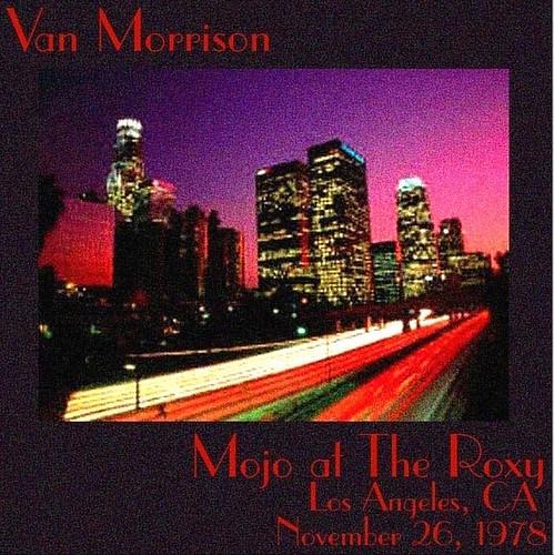 1978 Mojo Van Morrison Roxy - Front [300PI]