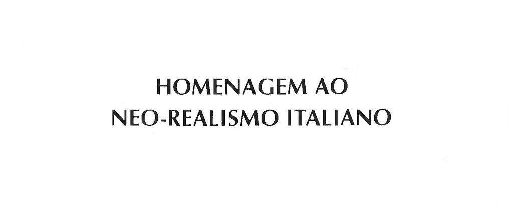 Homenagem ao Neo-Realismo Italiano