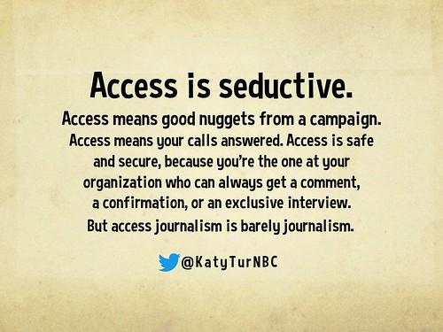 Access is seductive