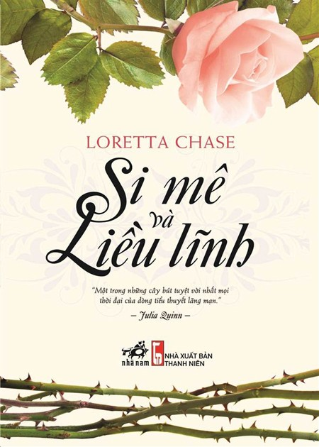 Si Mê và Liều Lĩnh - Loretta Chase