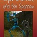 Sprocket and the Sparrow