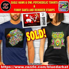 SOLD! #Eagle #Hawk & #Owl #Psychedelic #Tshirts + #Funny #Santa and #Reindeer #Stamps! #Designs by #BluedarkArt - Many Thanks to the Buyers! ? > https://www.zazzle.com/bluedarkat ? @zazzle ?  #tshirtsforsummer #eaglepsychedelic