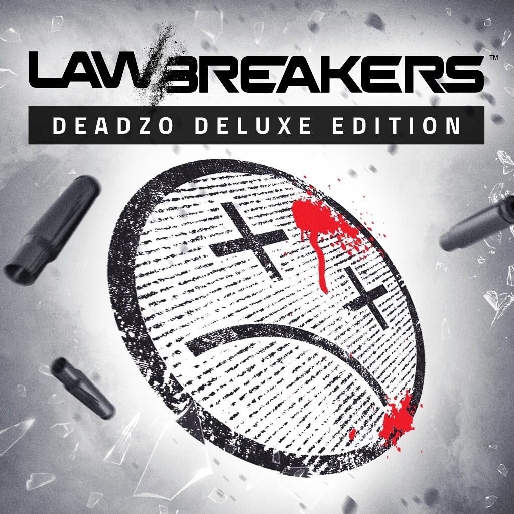 LawBreakers: Deadzo Deluxe Edition