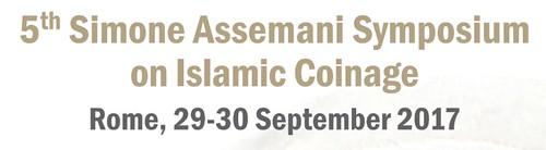 5TH SIMONE ASSEMANI SYMPOSIUM ON ISLAMIC COINAGE