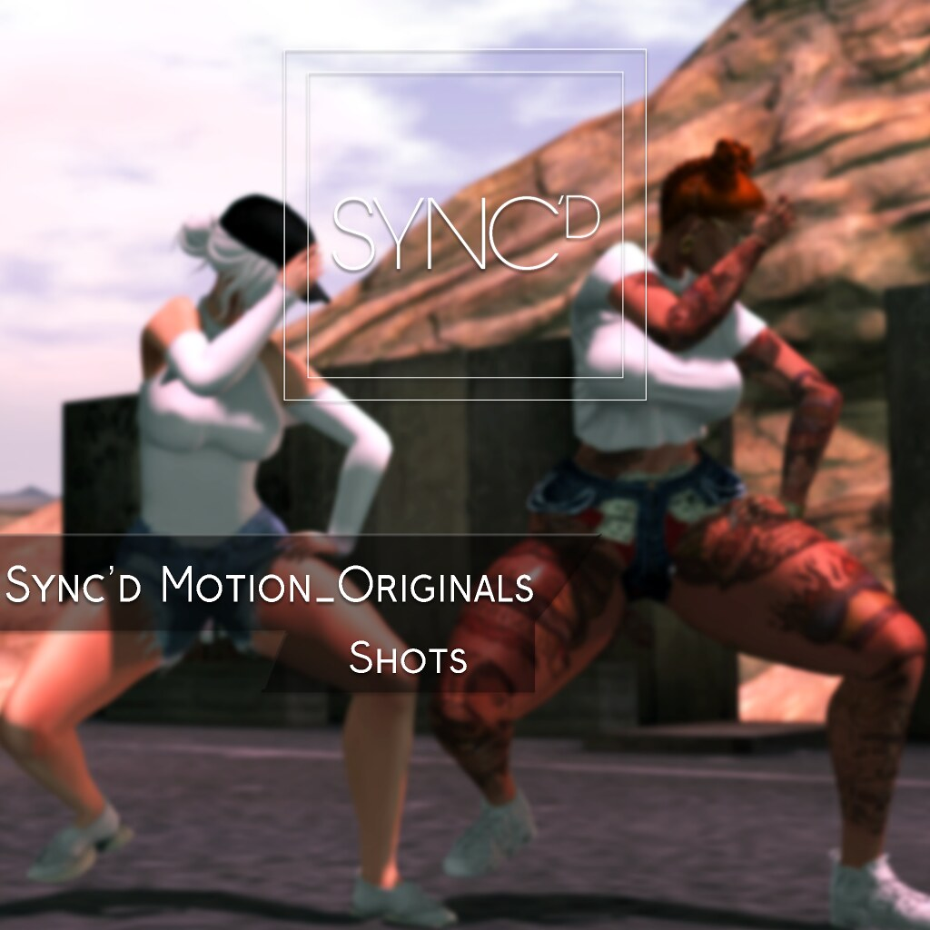 Sync'd Motion__Originals - Shots