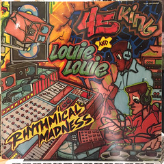 THE 45 KING & LOUIE LOUIE:RYHTHMICAL MADNESS(JACKET A)