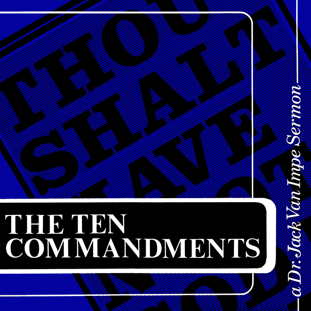Dr. Jack Van Impe - The Ten Commandments