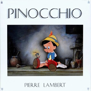 """""""Pinocchio"""" by Pierre Lambert. New York: Hyperion, (1997). First American Edition."""