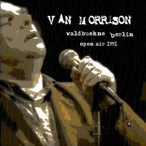 VanMorrison1991-06-27WaldbuhneBerlinGermany1