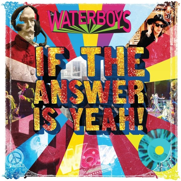 Th Waterboys - If The Answer Is Yeah
