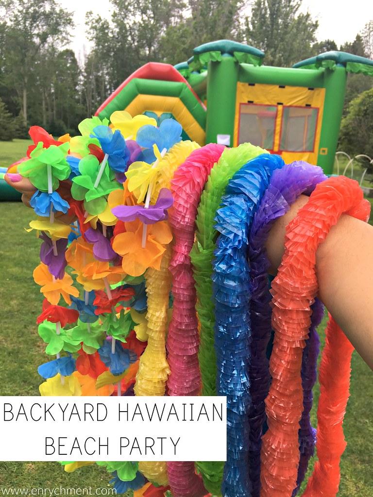 Backyard Hawaiian Beach Party!