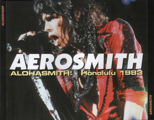 Aerosmith - Alohasmith! Honolulu 1983