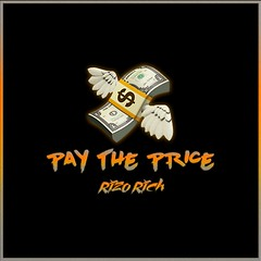 Rizo Rich - Pay The Price