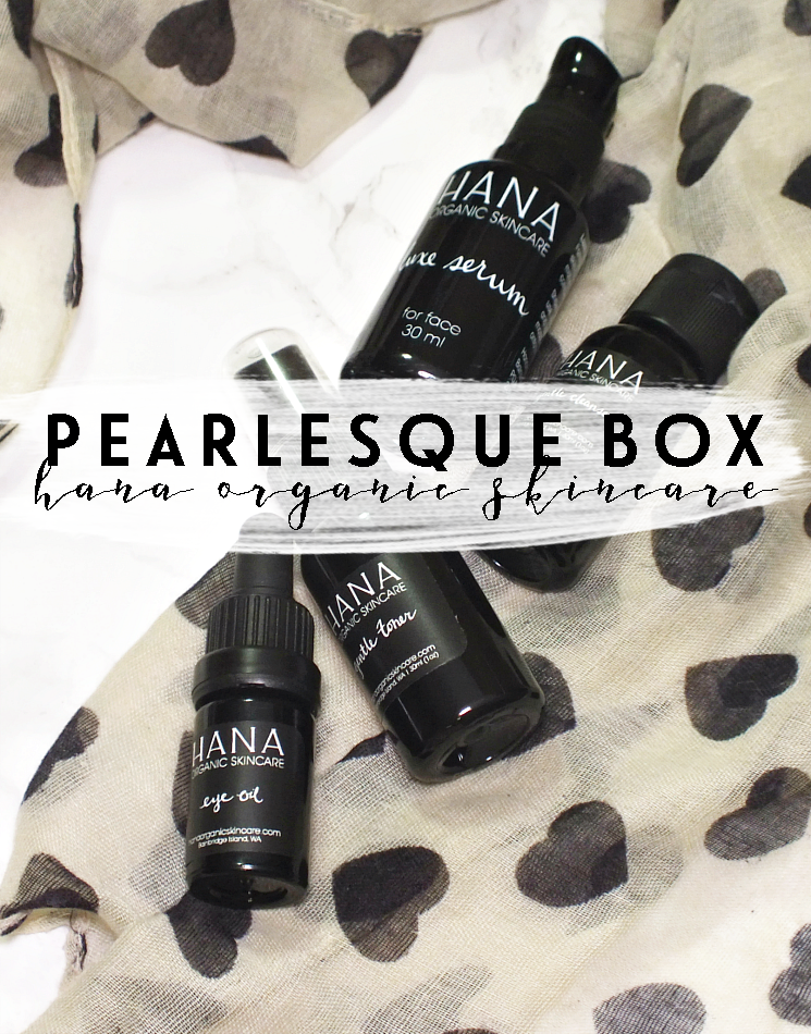 pearlesque box september 2017 hana organic skincare (3)