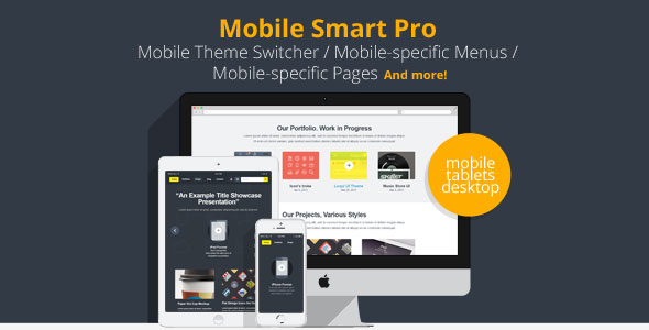 Mobile Smart Pro v1.3.15 – mobile switcher, mobile-specific content, menus, and more