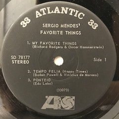 SERGIO MENDES:SERGIO MENDES' FAVORITE THINGS(LABEL SIDE-A)
