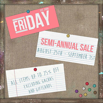 FRIDAY Semi Annual