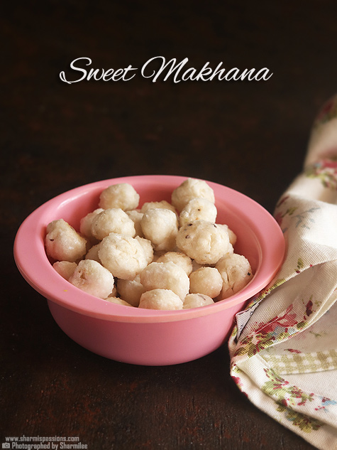 Sweet makhana recipe