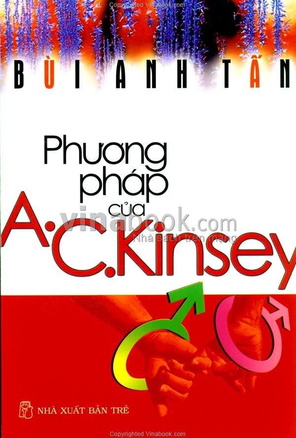 Phương Pháp Của A.C.Kinsey - Bùi Anh Tấn