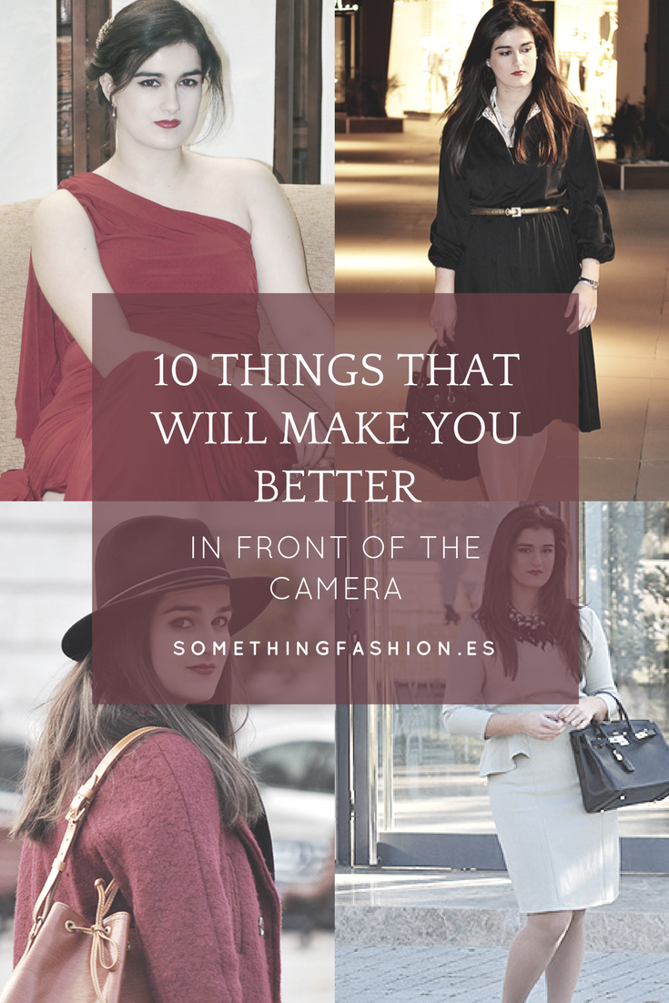 10 things better in front of the camera as a fashion blogger, somethingfashion blog firenze italia valencia spain