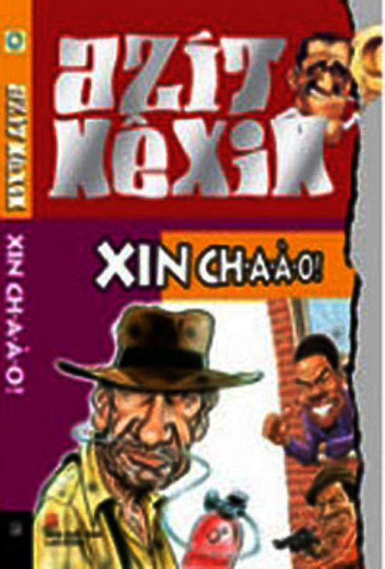 Xin ch-ào-ào! - Azit Nexin