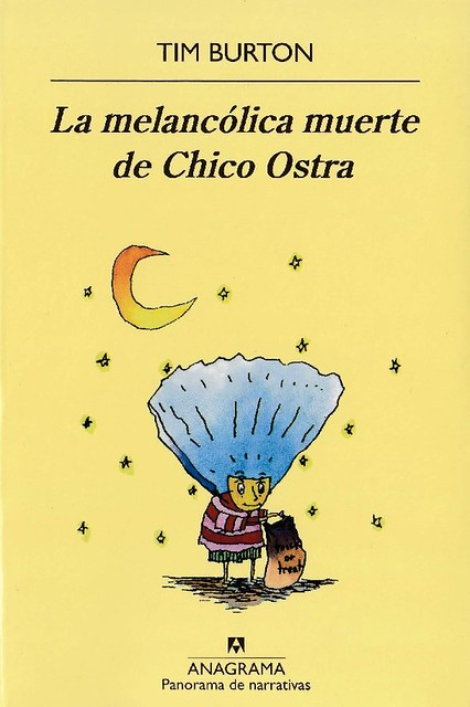 LA MELANCÓLICA MUERTE DE CHICO OSTRA