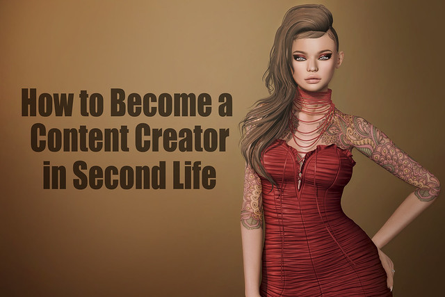 How to Become a Content Creator in Second Life