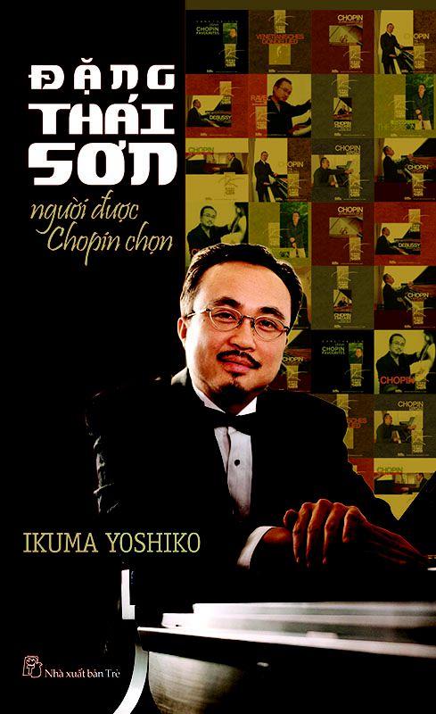 Đặng Thái Sơn Người Được Chopin Chọn - Ikuma Yoshiko