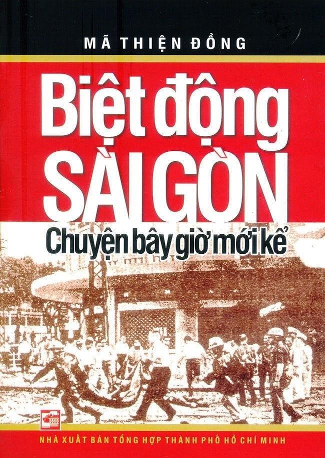 Biệt Động Sài Gòn - Chuyện Bây Giờ Mới Kể - Mã Thiện Đồng.