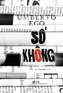 'Số không' - Áng văn chương đầy ẩn dụ về báo chí