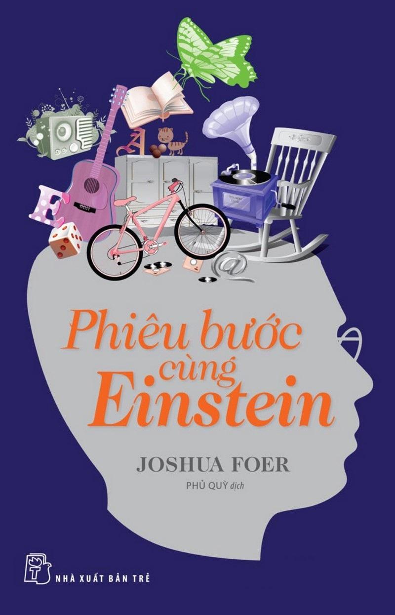 Phiêu Bước Cùng Einstein - Joshua Foer