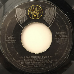 JOHNNY GUITAR WATSON:A REAL MOTHER FOR YA(LABEL SIDE-A)
