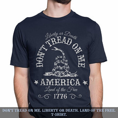 Don't Tread on Me. Liberty or Death. Land of the Free. T-Shirt.