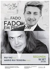 CONCERTO IN FADO - Duetos da Sé - Alfama Lisboa - SEGUNDA-FEIRA 18 SETEMBRO 2017 - 21h30 - FADO EM PRELÚDIO - Rui Vaz - Mário Rui Teixeira