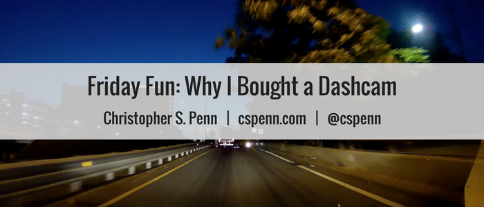 Friday Fun- Why I Bought a Dashcam.png