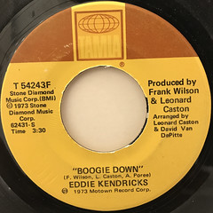EDDIE KENDRICKS:BOOGIE DOWN(LABEL SIDE-A)