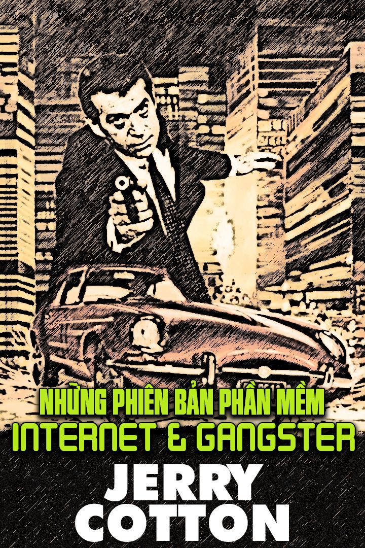Những Phiên Bản Phần Mềm Internet-Gangster - Jerry Cotton