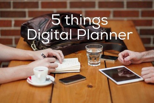 5 things Digital Planner